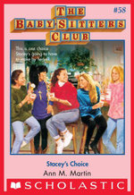 The Baby-Sitters Club #58 : Stacey's Choice - Ann M. Martin