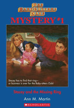 The Baby-Sitters Club Mysteries #1 : Stacey and the Missing Ring - Ann M. Martin