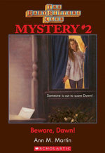 The Baby-Sitters Club Mysteries #2 : Beware Dawn! - Ann M. Martin