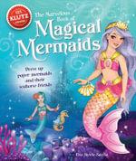 The Marvelous Book of Magical Mermaids : Klutz - Eva Steele-Staccio