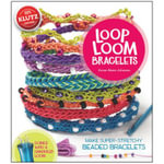 Loop Loom Bracelets - Anne Akers Johnson