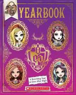 Ever After High : Yearbook - Scholastic, Inc.