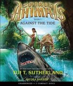 Spirit Animals : Book 5 - Audio - Tui T Sutherland