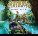 Spirit Animals : Book 5 - Audio Library Edition - Tui T Sutherland