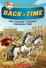 Back in Time : The Second Journey Through Time : Geronimo Stilton Special Edition : Book 2 - Geronimo Stilton
