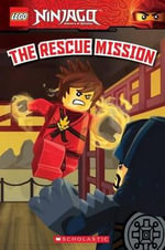 Lego Ninjago : The Rescue Mission (Reader #11) - Scholastic, Inc.