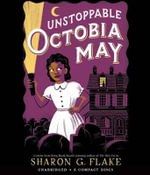 Unstoppable Octobia May - Audio - Sharon G Flake