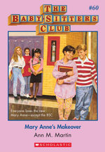 The Baby-Sitters Club #60 : Mary Anne's Makeover - Ann M. Martin