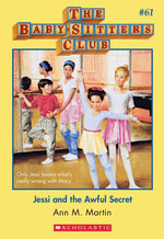 The Baby-Sitters Club #61 : Jessi and the Awful Secret - Ann M. Martin