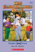 The Baby-Sitters Club #63 : Claudia's Friend - Ann M. Martin