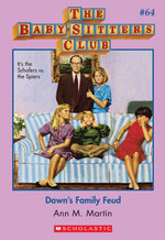 The Baby-Sitters Club #64 : Dawn's Family Feud - Ann M. Martin