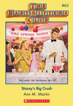 The Baby-Sitters Club #65 : Stacey's Big Crush - Ann M. Martin