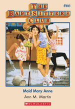 The Baby-Sitters Club #66 : Maid Mary Anne - Ann M. Martin
