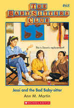 The Baby-Sitters Club #68 : Jessi and the Bad Baby-Sitter - Ann M. Martin
