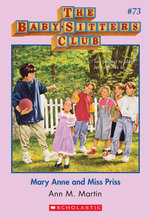 The Baby-Sitters Club #73 : Mary Anne and Miss Priss - Ann M. Martin