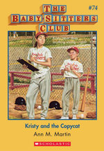 The Baby-Sitters Club #74 : Kristy and the Copycat - Ann M. Martin