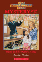 The Baby-Sitters Club Mystery #10 : Stacey and the Mystery Money - Ann M. Martin