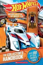 Hot Wheels : Collector's Handbook (with Figurine) - Sam Negley