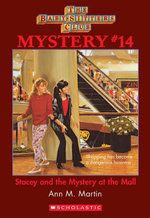 The Baby-Sitters Club Mystery #14 : Stacey and the Mystery At the Mall - Ann M. Martin