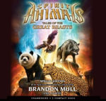 Spirit Animals : Special Edition: Tales of the Great Beasts - Audio Library Edition - Brandon Mull