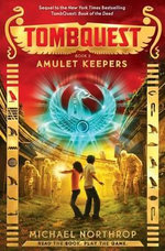 Amulet Keepers - Library Edition : Tombquest - Michael Northrop