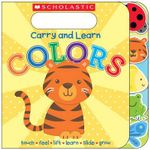 Carry and Learn Colors - Scholastic, Inc.