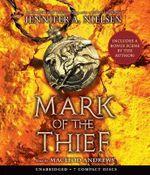 Mark of the Thief - Audio - Jennifer A Nielsen