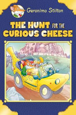 Geronimo Stilton Special Edition : The Hunt for the Curious Cheese - Geronimo Stilton