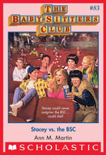 The Baby-Sitters Club #83 : Stacey vs. the BSC - Ann M. Martin