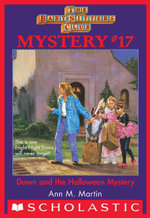 The Baby-Sitters Club Mystery #17 : Dawn and the Halloween Mystery - Ann M. Martin