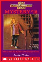 The Baby-Sitters Club Mystery #18 : Stacey and the Mystery of the Empty House - Ann M. Martin