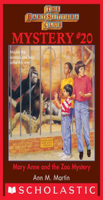 Baby-Sitters Club Mystery #20 : Mary Anne and the Zoo Mystery - Ann M. Martin