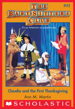 The Baby-Sitters Club #91 : Claudia and the First Thanksgiving - Ann M. Martin