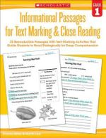 Informational Passages for Text Marking & Close Reading: Grade 1 : 20 Reproducible Passages with Text-Marking Activities That Guide Students to Read Strategically for Deep Comprehension - Martin Lee