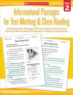 Informational Passages for Text Marking & Close Reading: Grade 2 : 20 Reproducible Passages with Text-Marking Activities That Guide Students to Read Strategically for Deep Comprehension - Martin Lee
