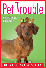 Pet Trouble #8 : Dachshund Disaster - Tui T. Sutherland