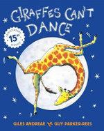 Giraffes Can't Dance - Giles Andreae