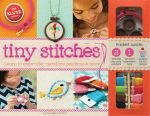 Tiny Stitches : Klutz - Editors of Klutz
