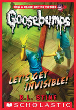 Classic Goosebumps #24 : Let's Get Invisible! - R. L. Stine