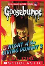 Classic Goosebumps #25 : Night of the Living Dummy 2 - R. L. Stine