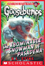 Classic Goosebumps #27 : The Abominable Snowman of Pasadena - R.L. Stine