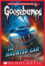 Classic Goosebumps #30 : The Haunted Car - R. L. Stine