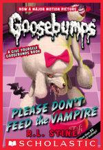 Classic Goosebumps #32 : Please Don't Feed the Vampire! - R. L. Stine