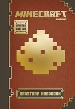 Minecraft: Redstone Handbook (Updated Edition) : An Official Mojang Book - Nick Farwell