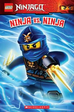 Lego Ninjago : Ninja Vs Ninja (Reader #12) - Kate Howard