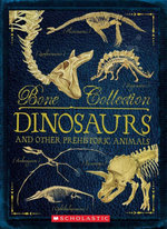 Bone Collection : Dinosaurs and other Prehistoric Animals - Rob Colson