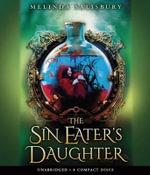 The Sin Eater's Daughter - Audio - Melinda Salisbury