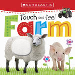 Touch and Feel Farm : Scholastic Early Learners - Scholastic