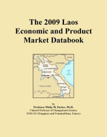The 2009 Laos Economic and Product Market Databook - Inc. ICON Group International