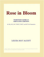 Rose in Bloom (Webster's Korean Thesaurus Edition) - Inc. ICON Group International